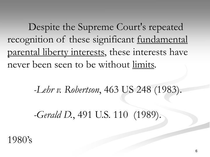 Despite the Supreme Court's repeated