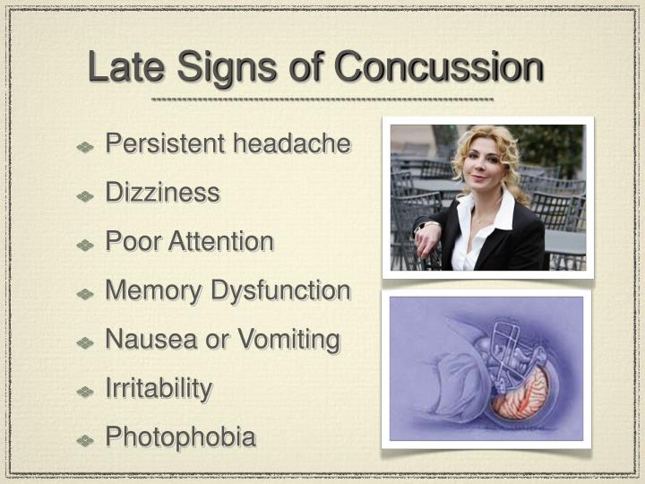 Late Signs of Concussion