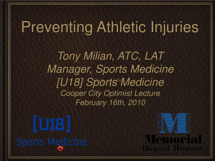 Preventing athletic injuries