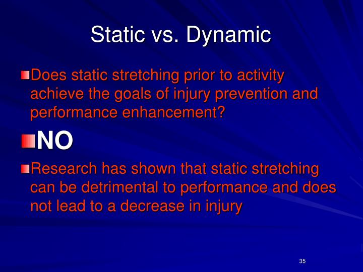 Static vs. Dynamic