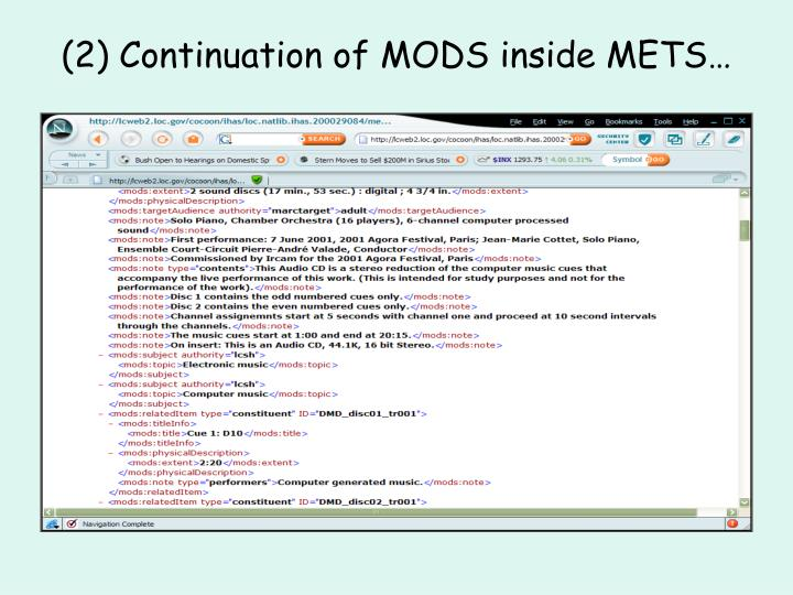 (2) Continuation of MODS inside METS…