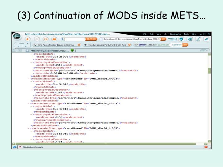 (3) Continuation of MODS inside METS…