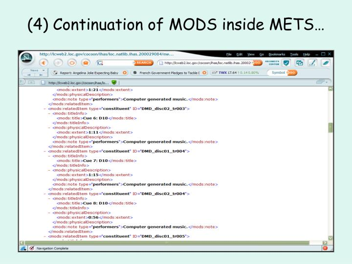 (4) Continuation of MODS inside METS…