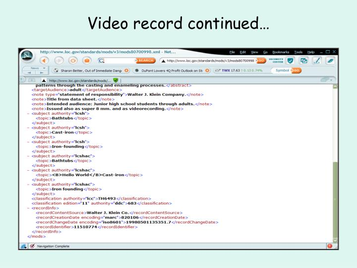 Video record continued…