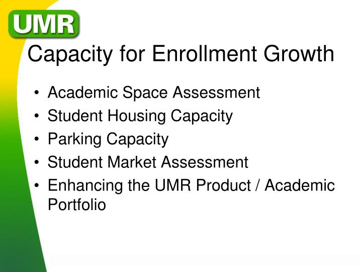 Capacity for Enrollment Growth