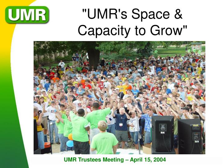 """UMR's Space &"