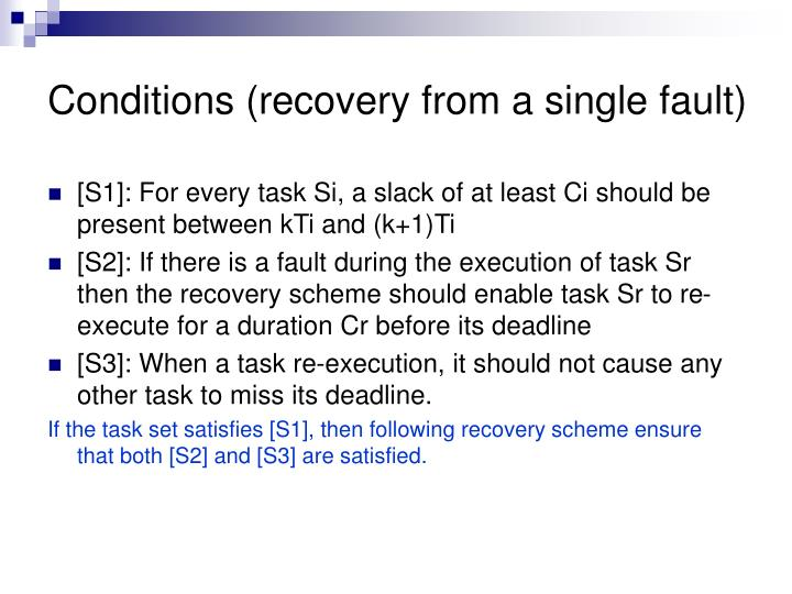 Conditions (recovery from a single fault)
