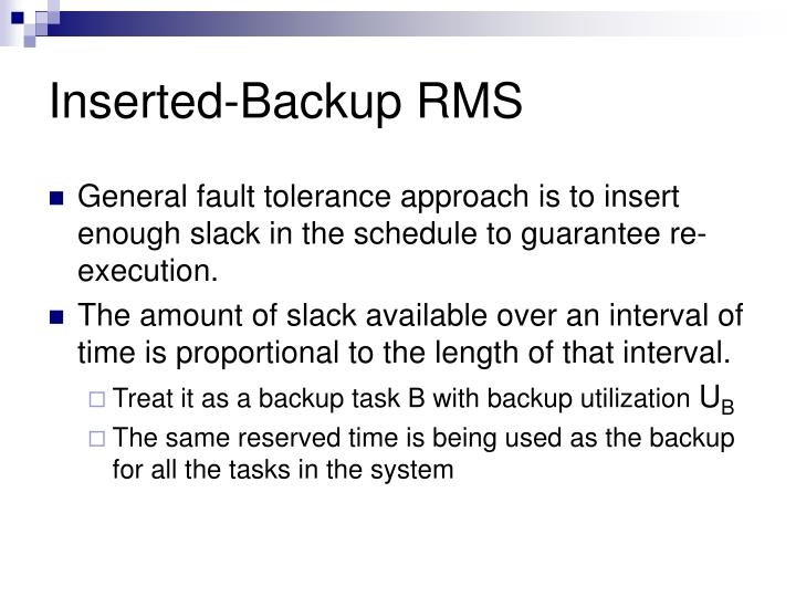 Inserted-Backup RMS