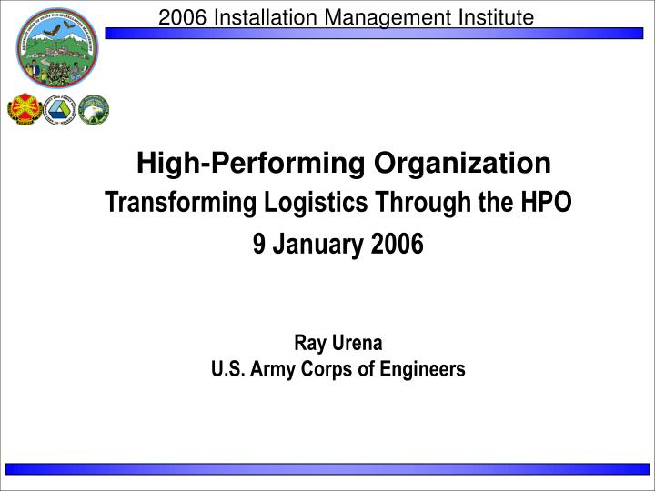 High performing organization