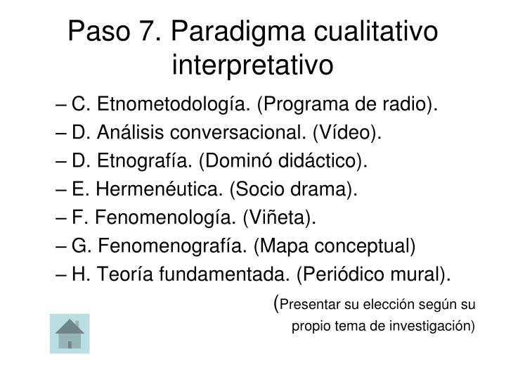 Paso 7. Paradigma cualitativo interpretativo