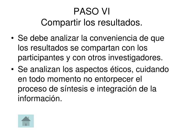 PASO VI