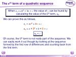 the n th term of a quadratic sequence2
