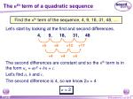 the n th term of a quadratic sequence4