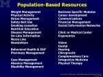 population based resources