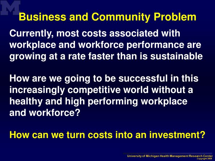Business and Community Problem
