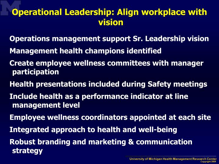 Operational Leadership: Align workplace with vision