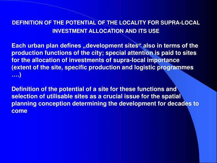 DEFINITION OF THE POTENTIAL OF THE LOCALITY FOR SUPRA-LOCAL INVESTMENT ALLOCATION AND ITS USE