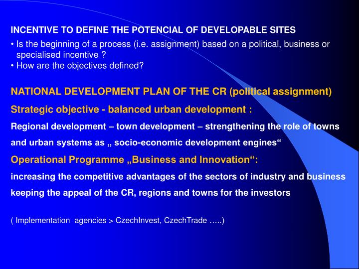 INCENTIVE TO DEFINE THE POTENCIAL OF DEVELOPABLE SITES