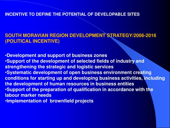 INCENTIVE TO DEFINE THE POTENTIAL OF DEVELOPABLE SITES