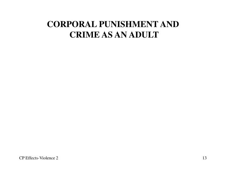 CORPORAL PUNISHMENT AND