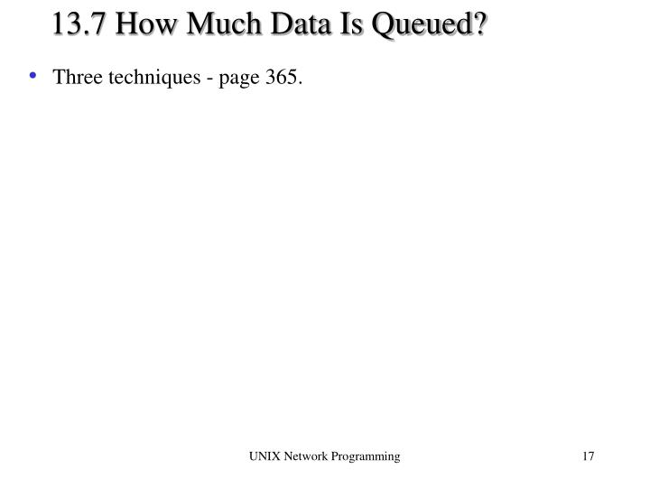 13.7 How Much Data Is Queued?