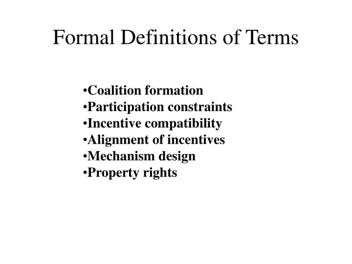 Formal Definitions of Terms