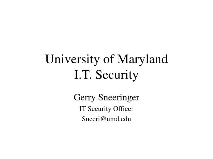 University of maryland i t security