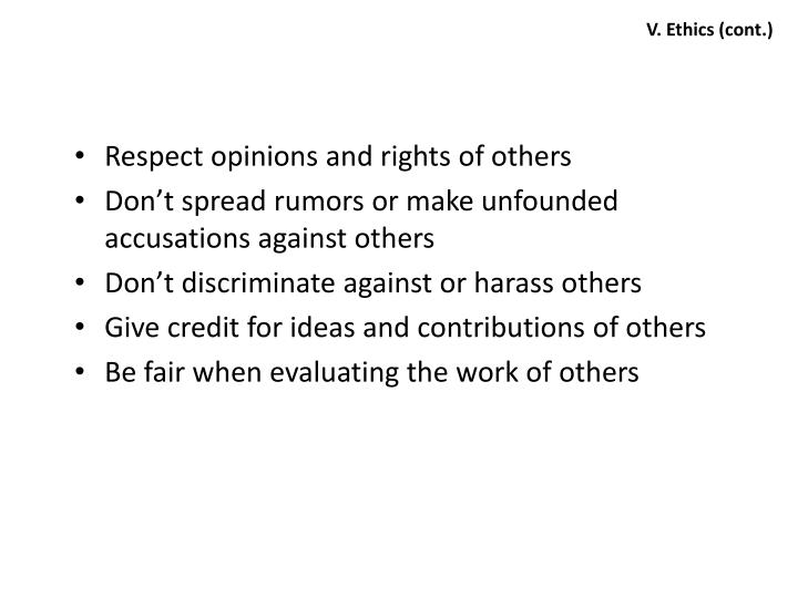 V. Ethics (cont.)