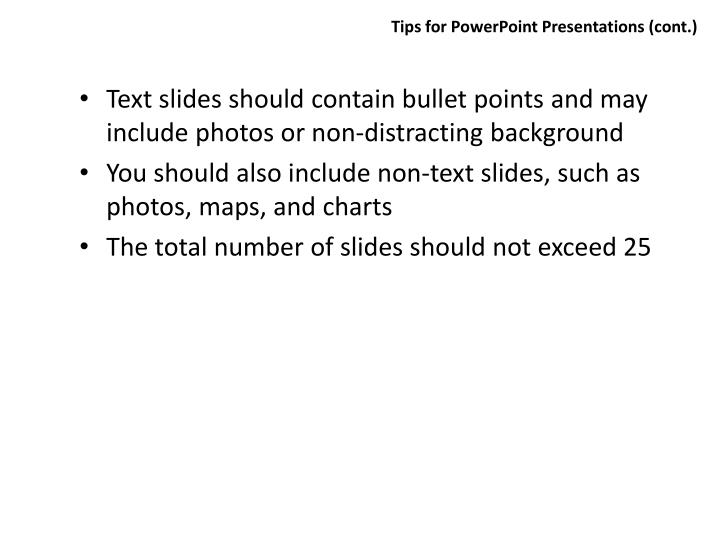 Tips for PowerPoint Presentations (cont.)