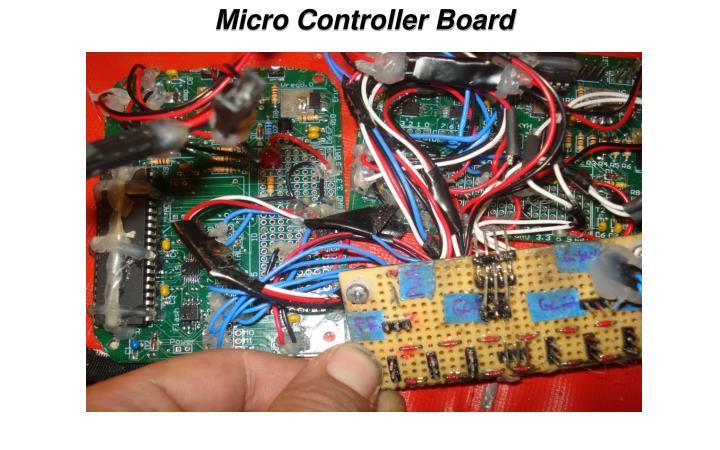 Micro Controller Board