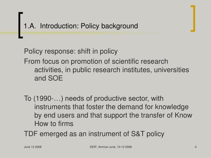 1.A.  Introduction: Policy background