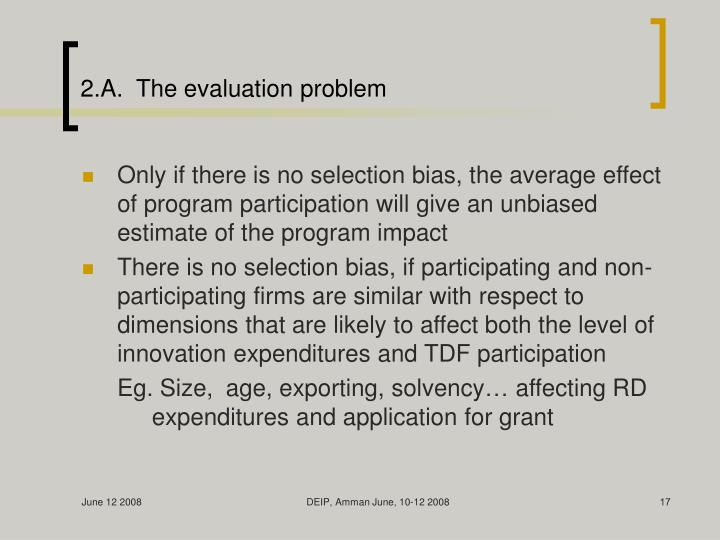 2.A.  The evaluation problem