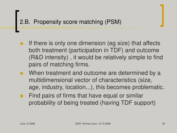 2.B.  Propensity score matching (PSM)