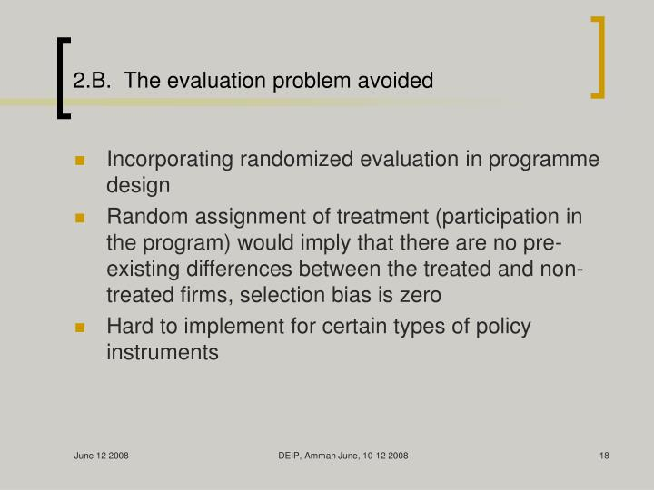 2.B.  The evaluation problem avoided