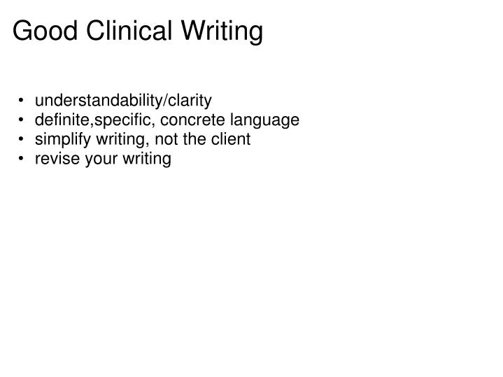 Good clinical writing