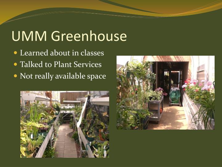 UMM Greenhouse