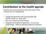 contribution to the health agenda1