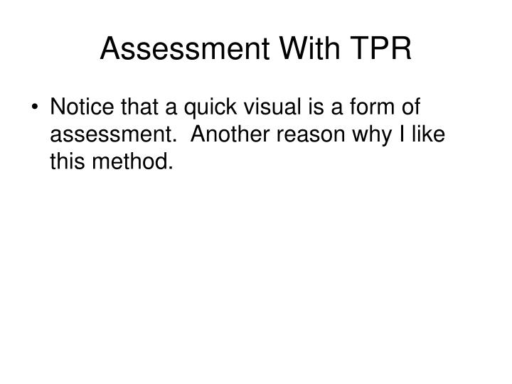 Assessment With TPR