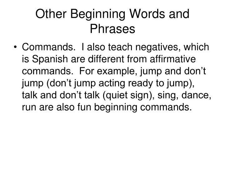 Other Beginning Words and Phrases