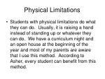 physical limitations