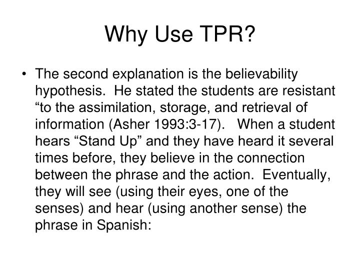 Why Use TPR?