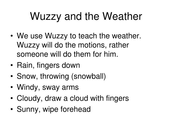 Wuzzy and the Weather