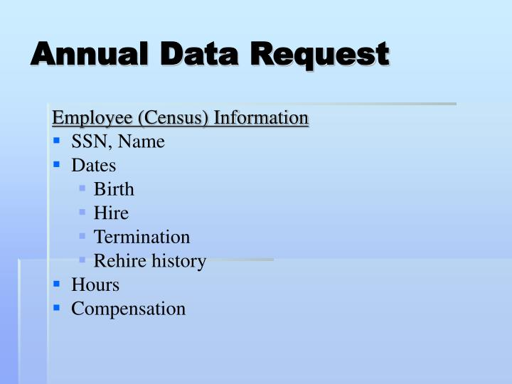 Annual Data Request