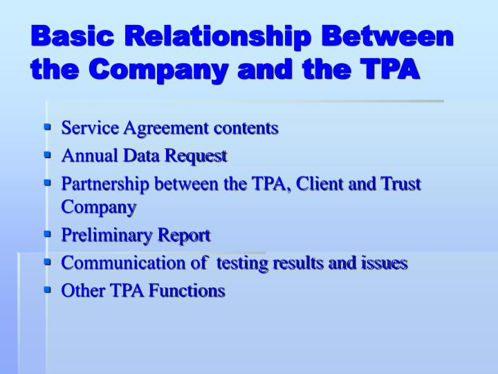 Basic relationship between the company and the tpa