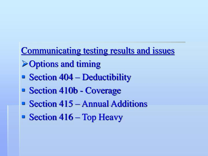 Communicating testing results and issues