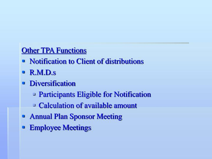 Other TPA Functions
