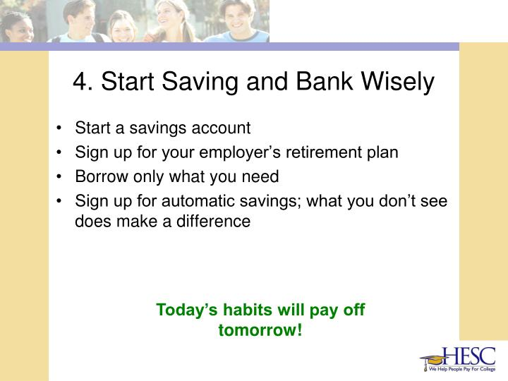 4. Start Saving and Bank Wisely