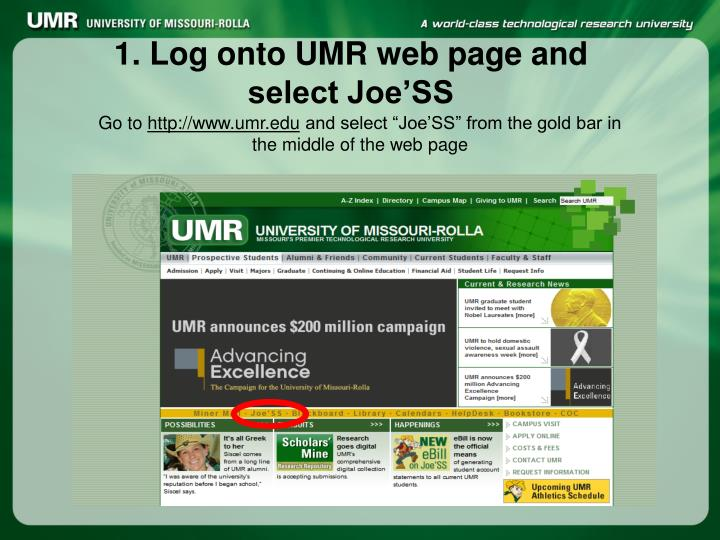 1. Log onto UMR web page and select Joe'SS