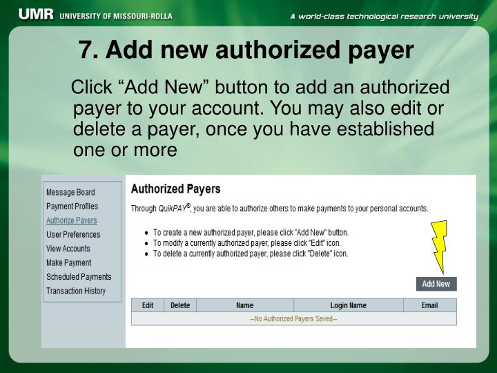 """Click """"Add New"""" button to add an authorized payer to your account. You may also edit or delete a payer, once you have established one or more"""