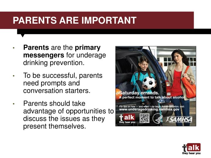 Parents are important